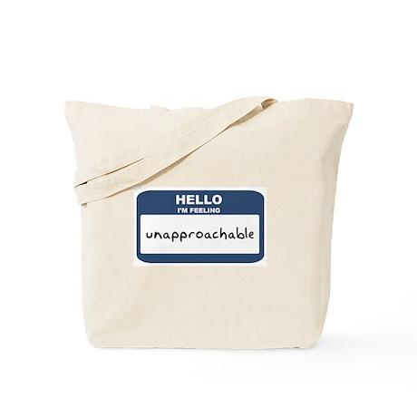 Feeling unapproachable Tote Bag
