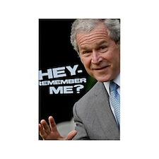 Bush, Remember Me? Rectangle Magnet