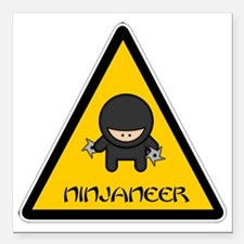 "ninjaneer_star_warning_d Square Car Magnet 3"" x 3"""