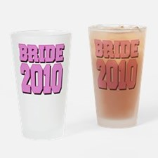 bride2010shadowedpink Drinking Glass