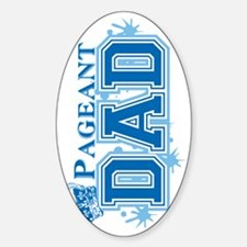 Pageant_dadsig Sticker (Oval)