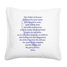 The LORDs Prayer Lt Blue Square Canvas Pillow