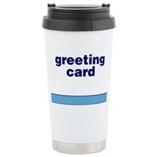 Generic-Greeting-Card Travel Mug
