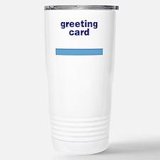 Generic-Greeting-Card Travel Mug