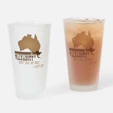 walkabout-dont-tell-me-what-icantdo Drinking Glass