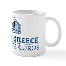 Save Greece Donate Euros Mug