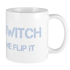 bitch switch Mug