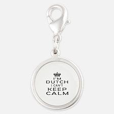 I Am Dutch I Can Not Keep Calm Silver Round Charm