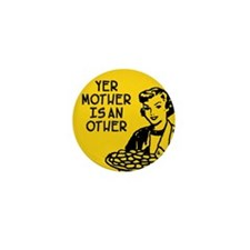 mother other Mini Button