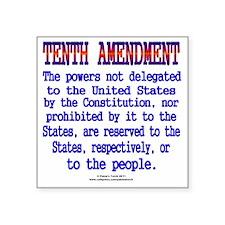 "Tenth Amendment Square Sticker 3"" x 3"""
