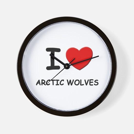 I love arctic wolves Wall Clock