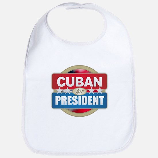 Cuban for President Baby Bib