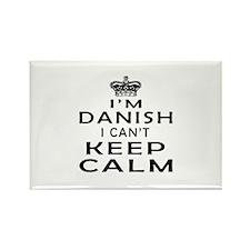 I Am Danish I Can Not Keep Calm Rectangle Magnet