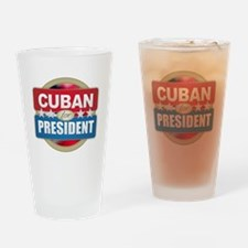 Cuban for President Drinking Glass