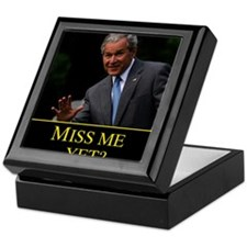 Miss Me Yet GW Bush Keepsake Box