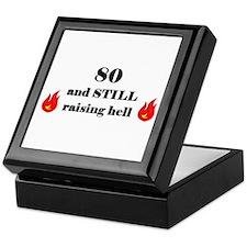 80 still raising hell 2 Keepsake Box