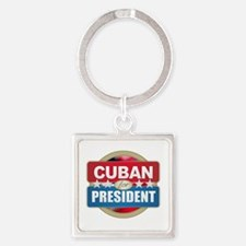 Cuban for President Keychains