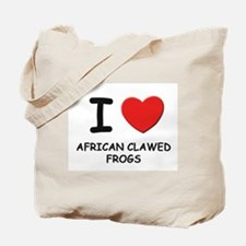 I love african clawed frogs Tote Bag