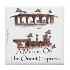 Murder on the Oriental Express 10x10  Tile Coaster