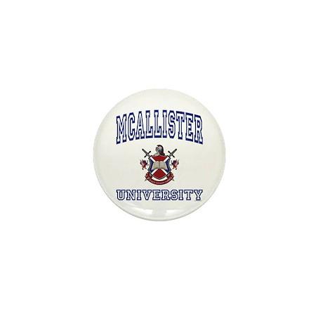 MCALLISTER University Mini Button