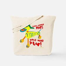 Three Legged Dogs Have More Fun Dark BKG Tote Bag