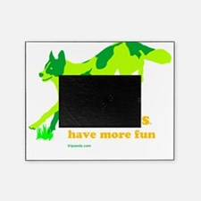 Three Legged Dogs Have More Fun Ligh Picture Frame