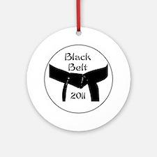 black belt 2011 Round Ornament