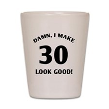 damn 30 - light Shot Glass