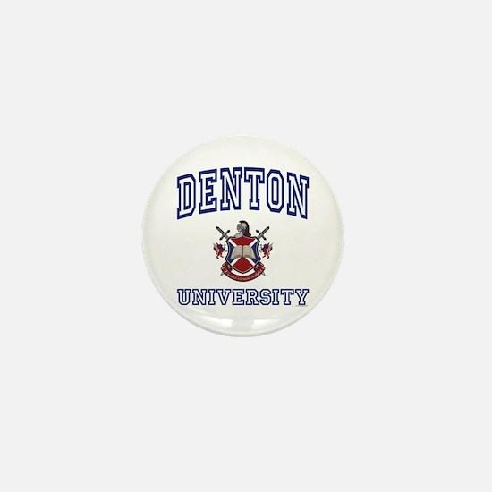 DENTON University Mini Button