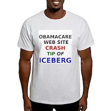Obamacare web site crash tip of iceberg T-Shirt