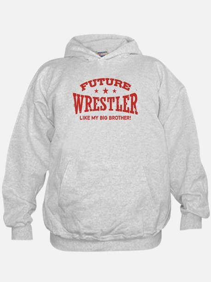 Future Wrestler Like My Big Brother Hoody