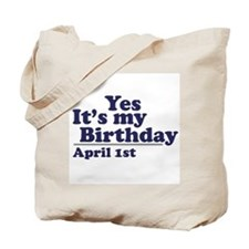 April 1 Birthday Tote Bag