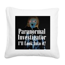 I'll Look Into It Square Canvas Pillow