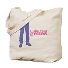I like your genes Tote Bag