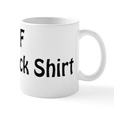 shirt2 Mug