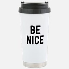 Be Nice Travel Mug