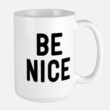 Be Nice Ceramic Mugs