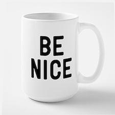Be Nice Large Mug