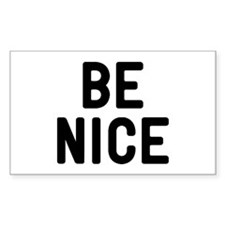 Be Nice Decal