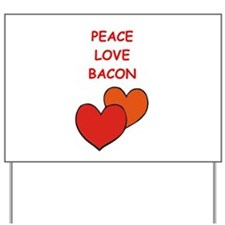 bacon Yard Sign