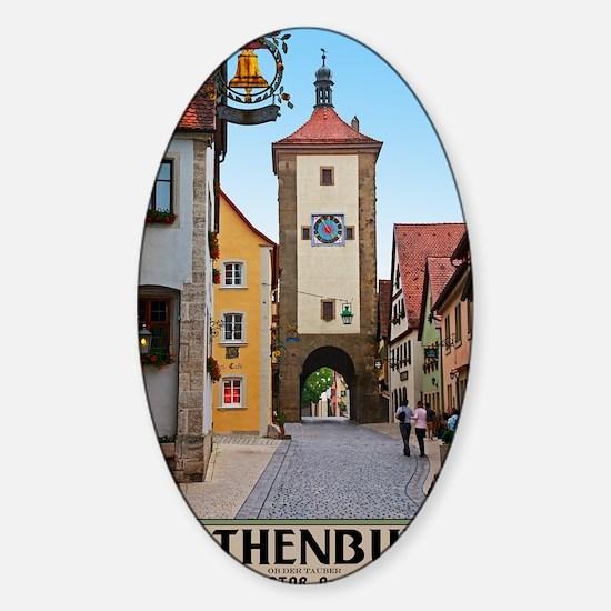 Rothenburg od Tauber - Sieberstor Sticker (Oval)