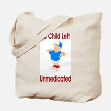 Unmedicated Cafe Tote Bag