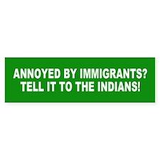 immigrants... Bumper Car Sticker