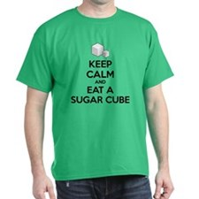 Keep calm and eat a sugar cube T-Shirt