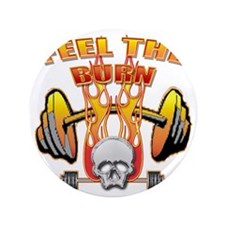 "2-Feel the burn png 3.5"" Button"