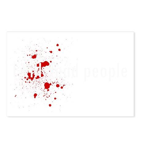 I kill dead poeple shirt Postcards (Package of 8)