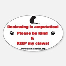 Declawing is Amputation Decal