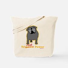 Tripawds Tri-Pug Power Dark BKG Tote Bag