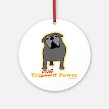Tripawds Tri-Pug Power Dark BKG Round Ornament