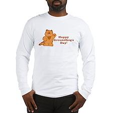Groundhog's Day! Long Sleeve T-Shirt